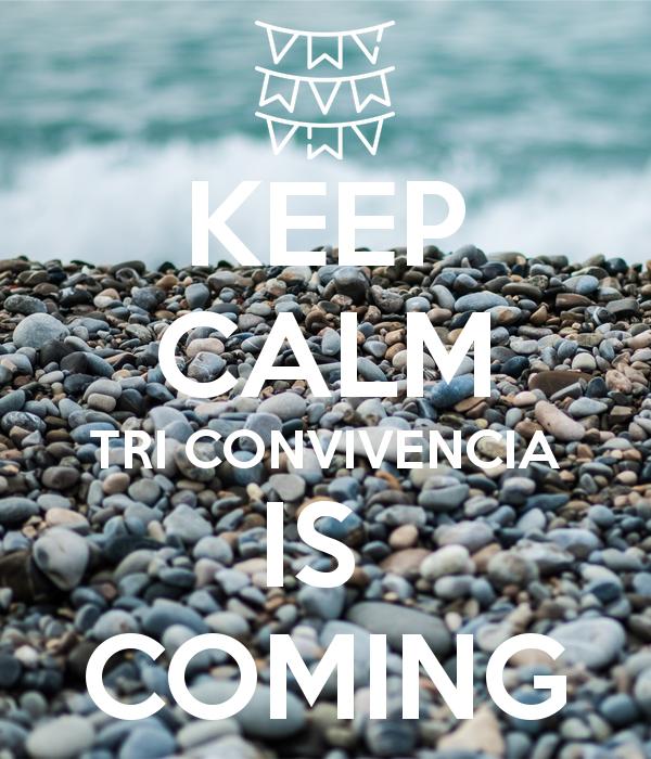 keep-calm-tri-convivencia-is-coming
